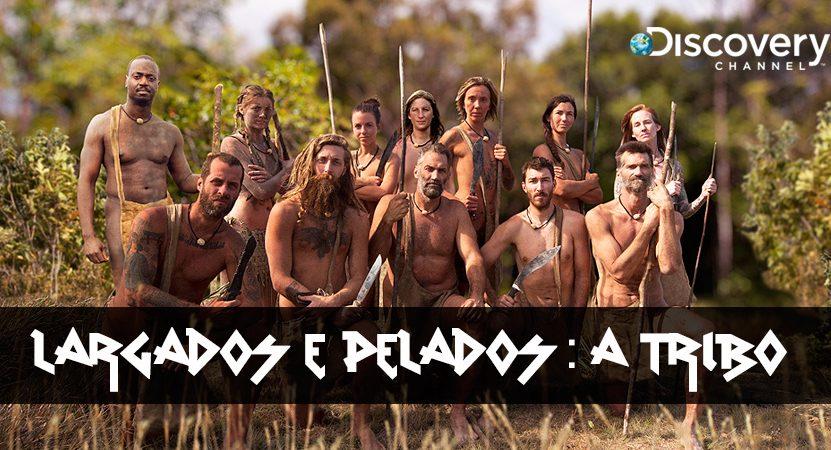 argados e Pelados – A Tribo: África do sul é cenário de novos episódios